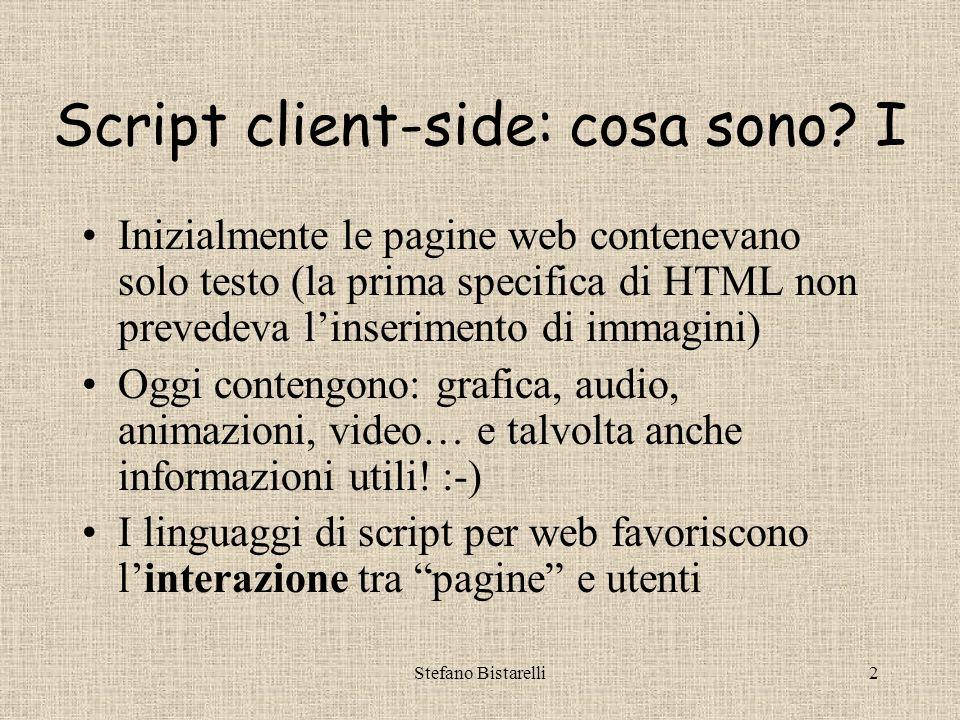 Stefano Bistarelli2 Script client-side: cosa sono.