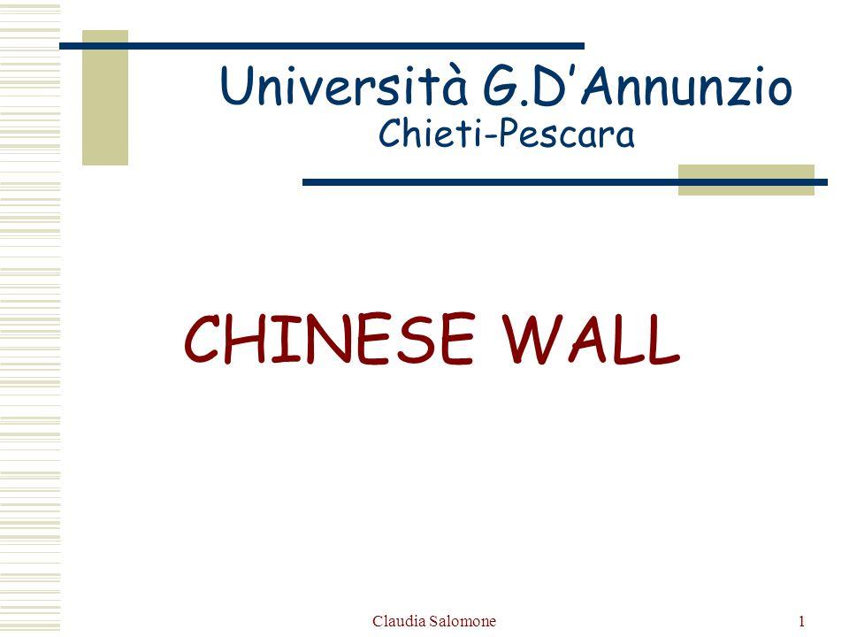 Claudia Salomone2 Sommario Sicurezza Chinese Wall Classificazione delle informazioni Regole di lettura Regole di scrittura Confronto con BLP model Confronto Clark-Willson model Alcune applicazioni del modello