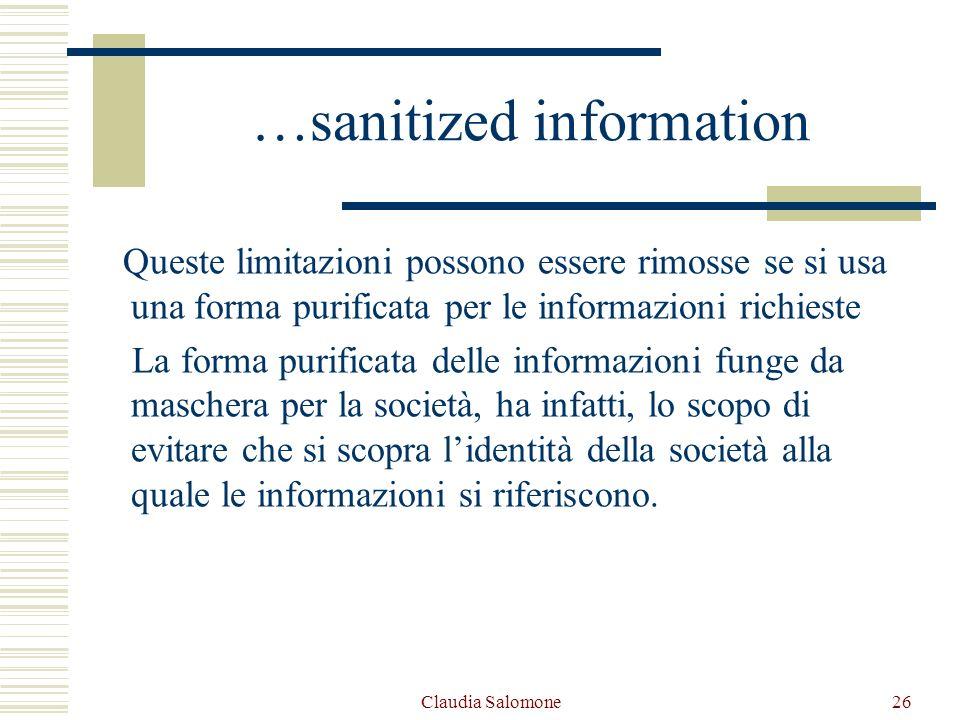 Claudia Salomone26 …sanitized information Queste limitazioni possono essere rimosse se si usa una forma purificata per le informazioni richieste La fo