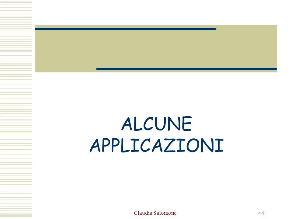 Claudia Salomone 44 ALCUNE APPLICAZIONI