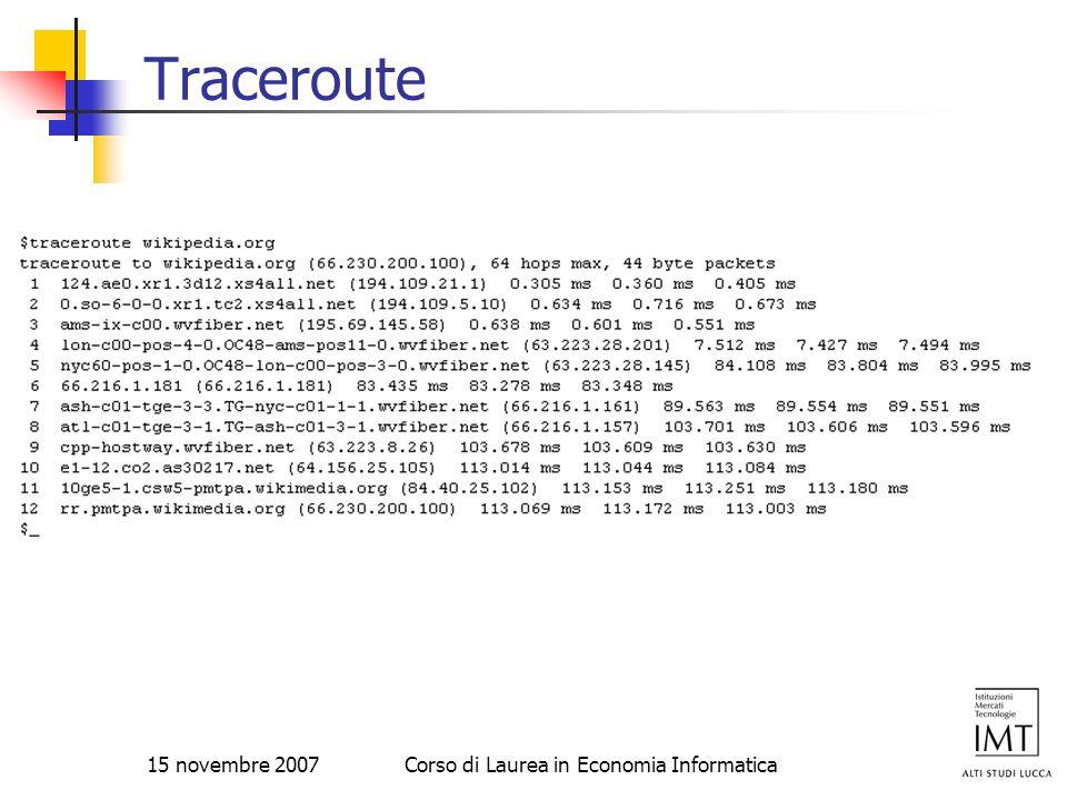 15 novembre 2007Corso di Laurea in Economia Informatica Traceroute