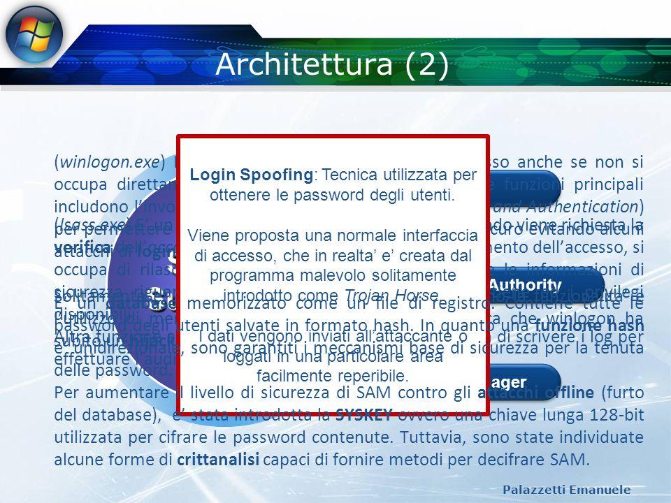 Controllo degli accessi (9) Palazzetti Emanuele Privilegi I privilegi sono DIVERSI dai diritti di accesso che, invece, controllano la possibilita da parte di utenti di accedere ad oggetti protetti Esempi di privilegi: Backup dei file e delle directory Gestire gli applicativi di audit ed i log Cambiare permessi a files o altri oggetti (mutare Active Directory) Spengere il sistema