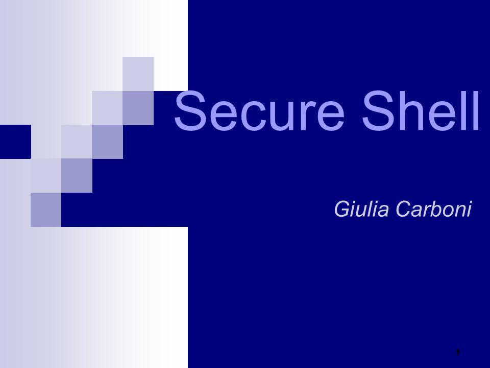 Secure Shell Giulia Carboni 1