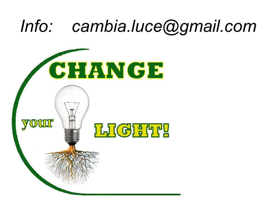 Info: cambia.luce@gmail.com