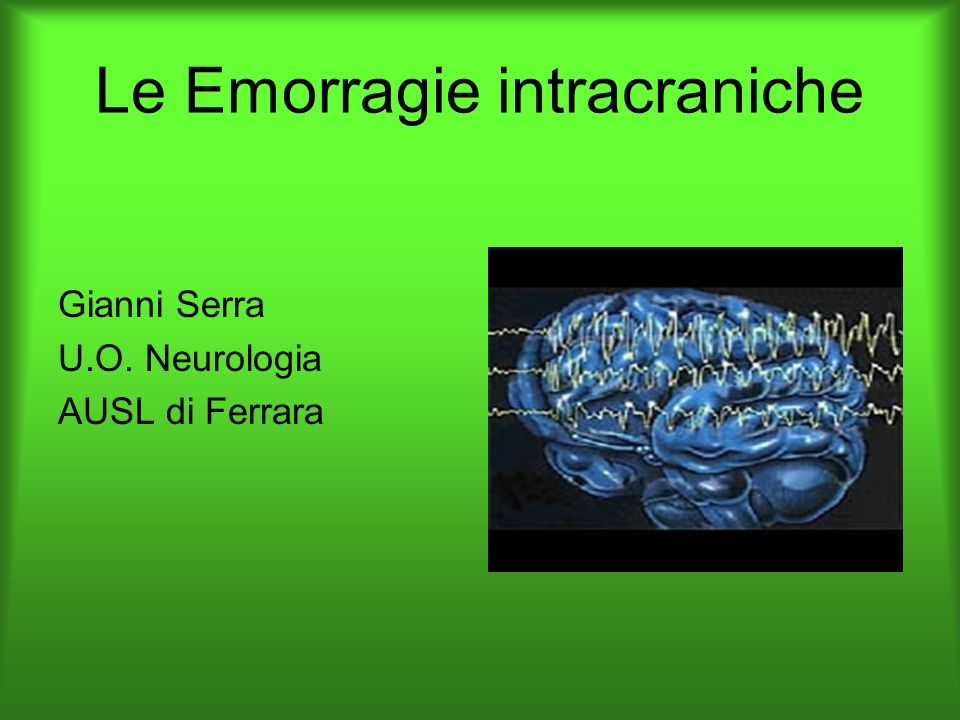 Ledema cerebrale Gli insulti traumatici, infettivi, metabolici, pressori,vascolari, liquorali possono modificare la barriera ematoencefalica e può generarsi laumento di liquido a livello parenchimale del sistema nervoso.