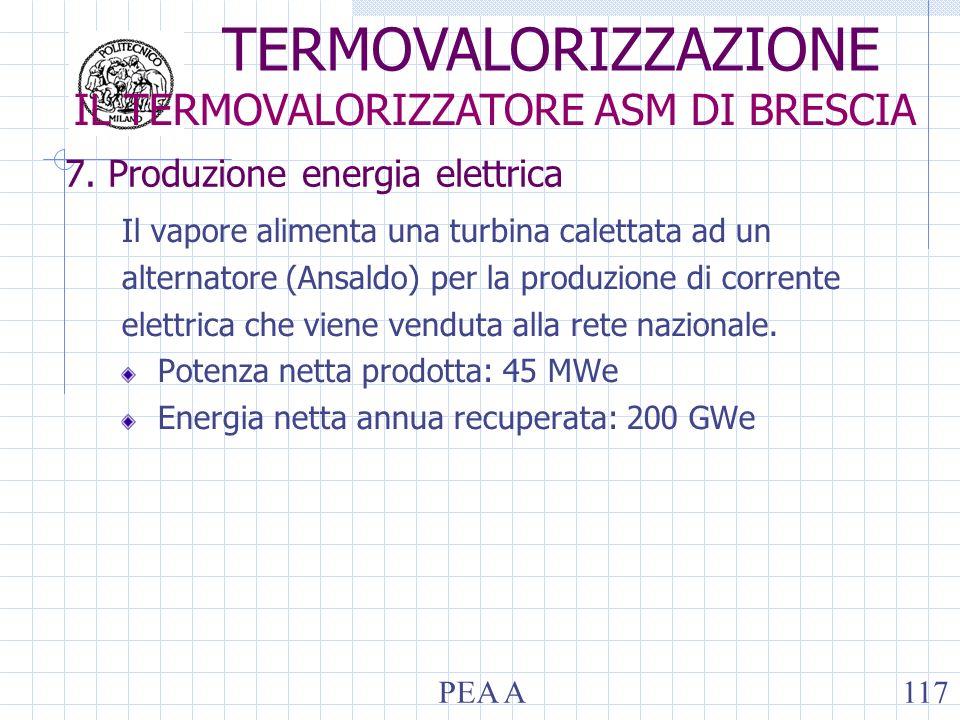 7. Produzione energia elettrica Il vapore alimenta una turbina calettata ad un alternatore (Ansaldo) per la produzione di corrente elettrica che viene