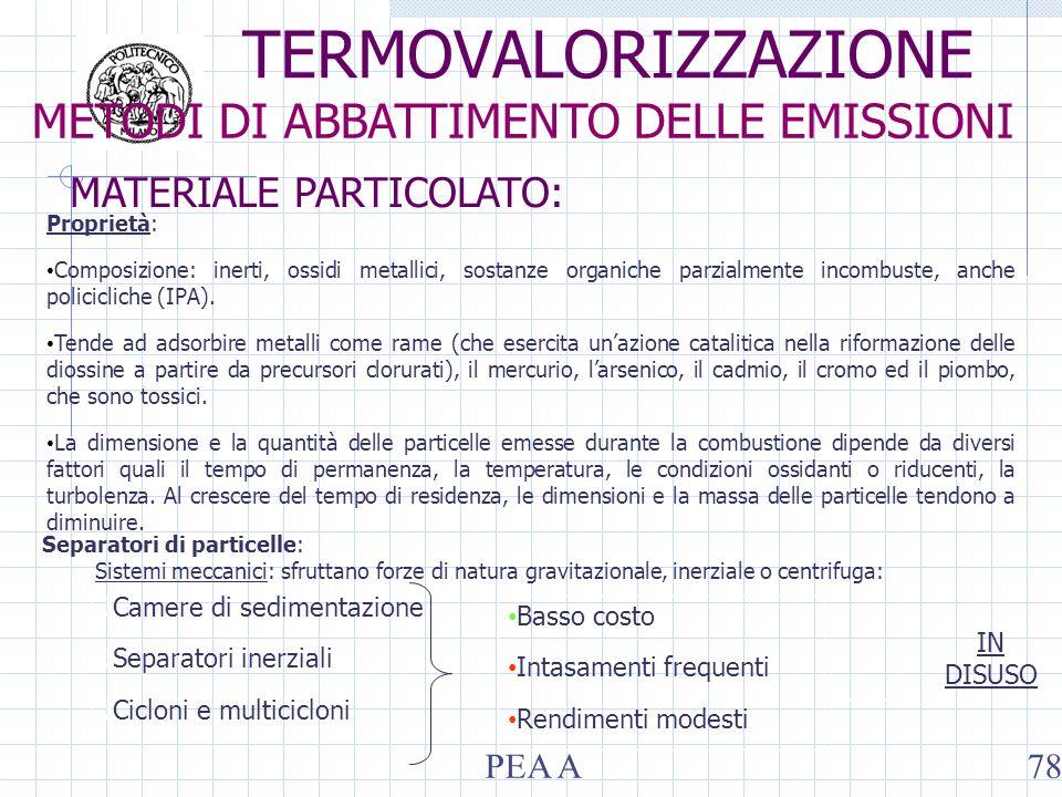 Proprietà: Composizione: inerti, ossidi metallici, sostanze organiche parzialmente incombuste, anche policicliche (IPA).