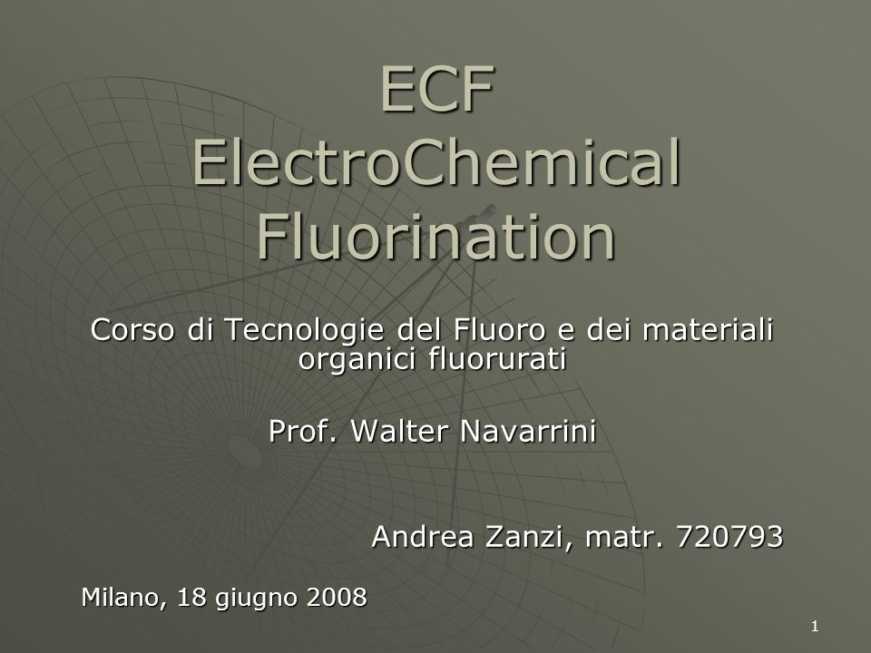 2 Bibliografia G.G. Furin, G.P. Gambaretto: Direct fluorination of organic compounds cap.