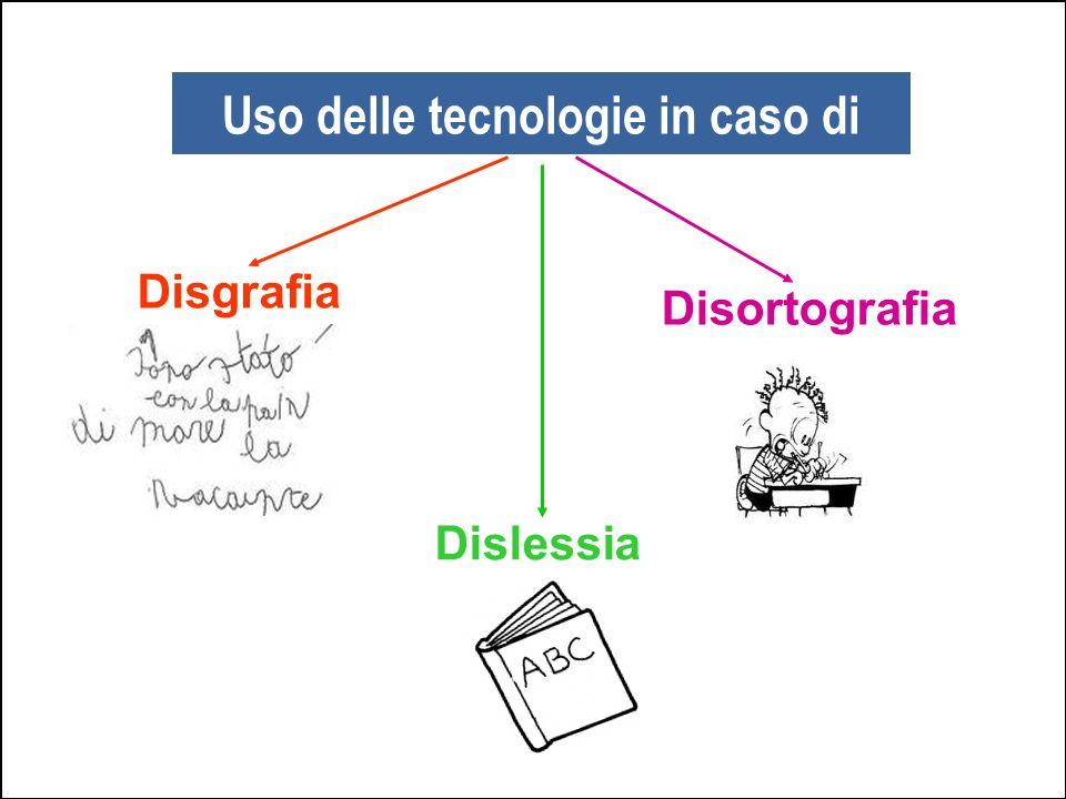 Uso delle tecnologie in caso di Disgrafia Dislessia Disortografia