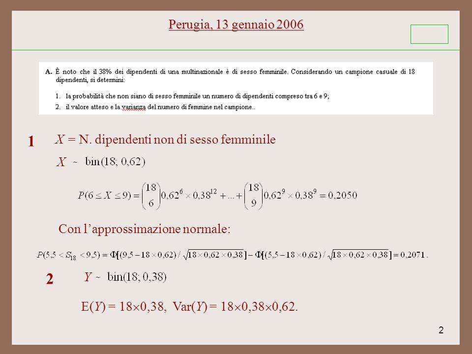 2 Perugia, 13 gennaio 2006 ~ X = N.