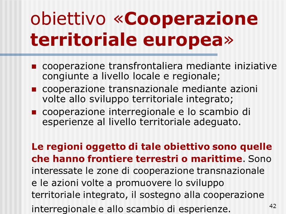 41 Competitività regionale e occupazione Le Regioni italiane che rientrano nell'Obiettivo Competitività regionale ed occupazione sono tutte quelle esc