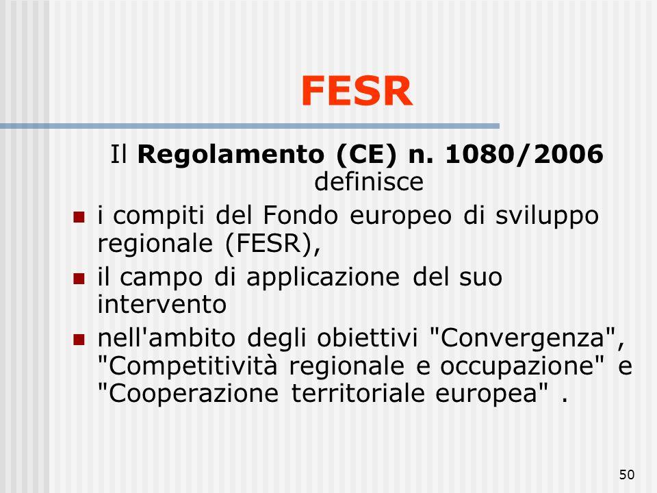 49 sia il FESR che il FSE possono finanziare, entro un limite del 10 % del finanziamento comunitario di ciascun asse prioritario di un programma opera