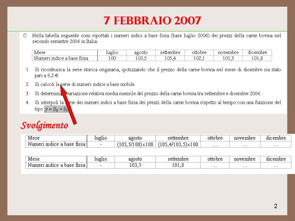 2 7 febbraio 2007 Svolgimento