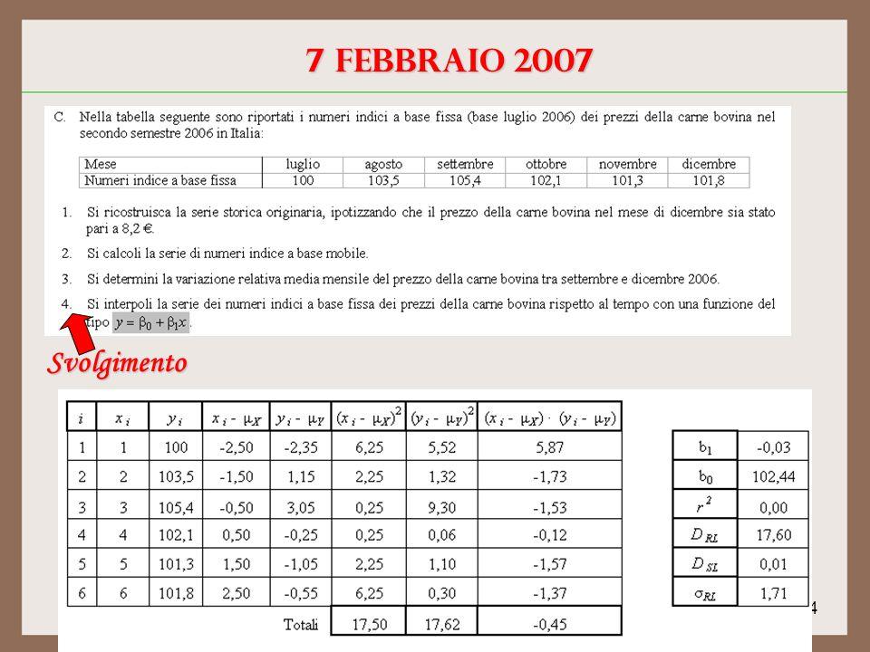 4 7 febbraio 2007 Svolgimento