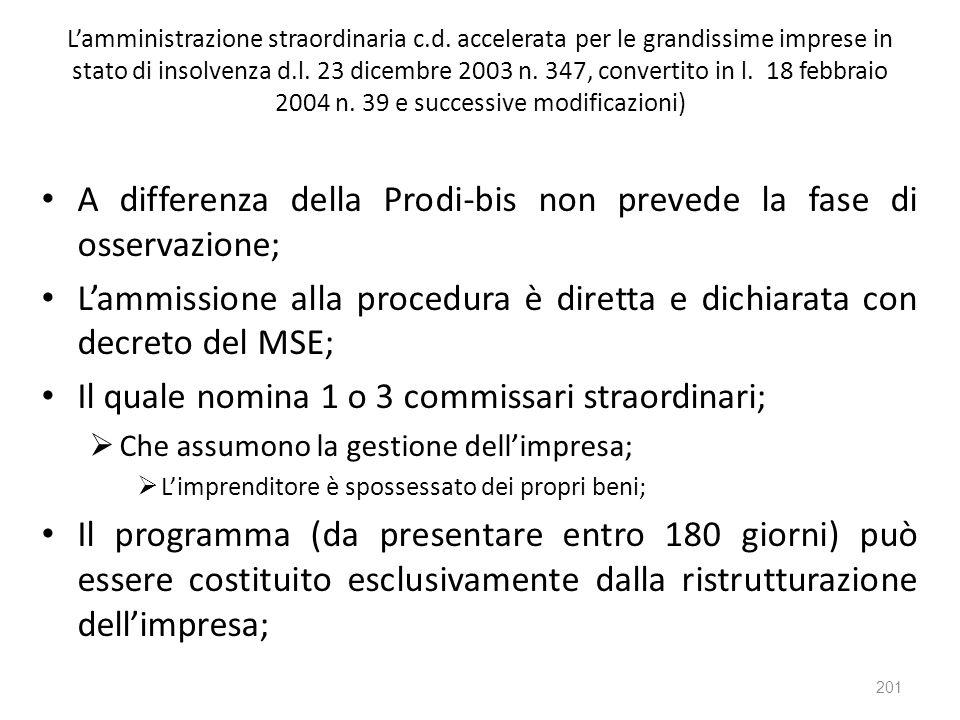 Lamministrazione straordinaria c.d. accelerata per le grandissime imprese in stato di insolvenza d.l. 23 dicembre 2003 n. 347, convertito in l. 18 feb