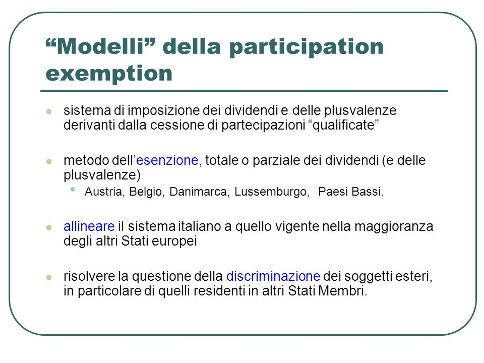 Modelli della participation exemption sistema di imposizione dei dividendi e delle plusvalenze derivanti dalla cessione di partecipazioni qualificate