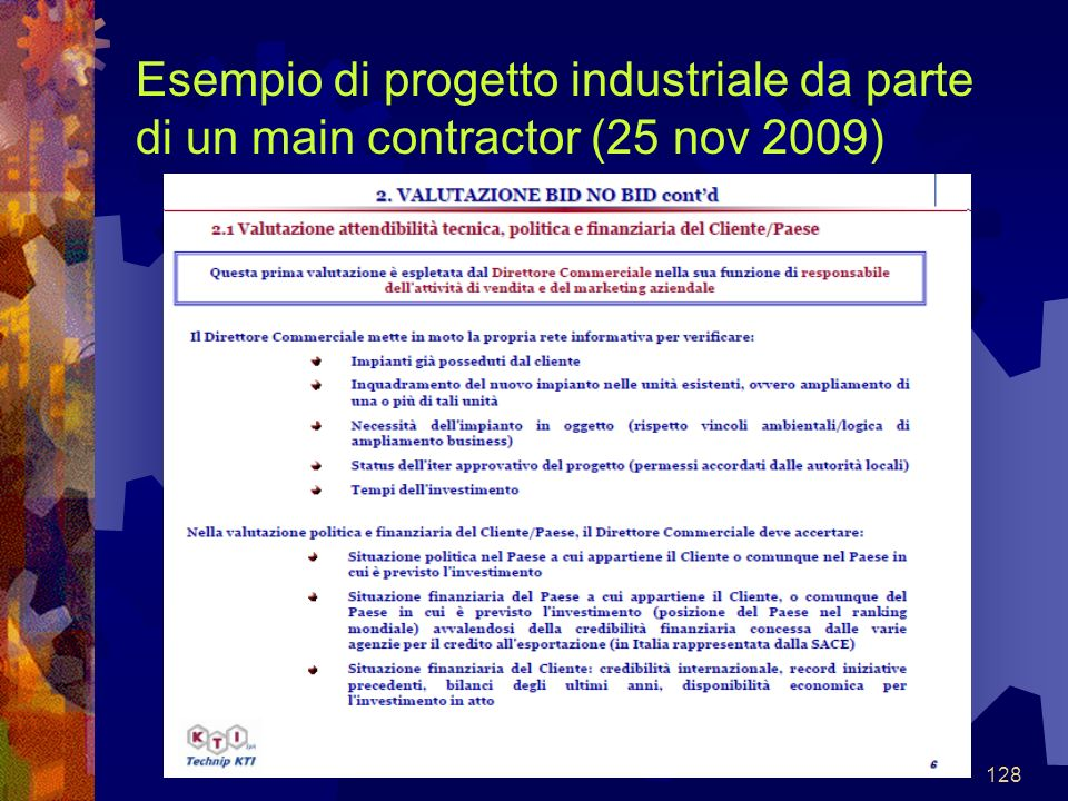 128 Esempio di progetto industriale da parte di un main contractor (25 nov 2009)