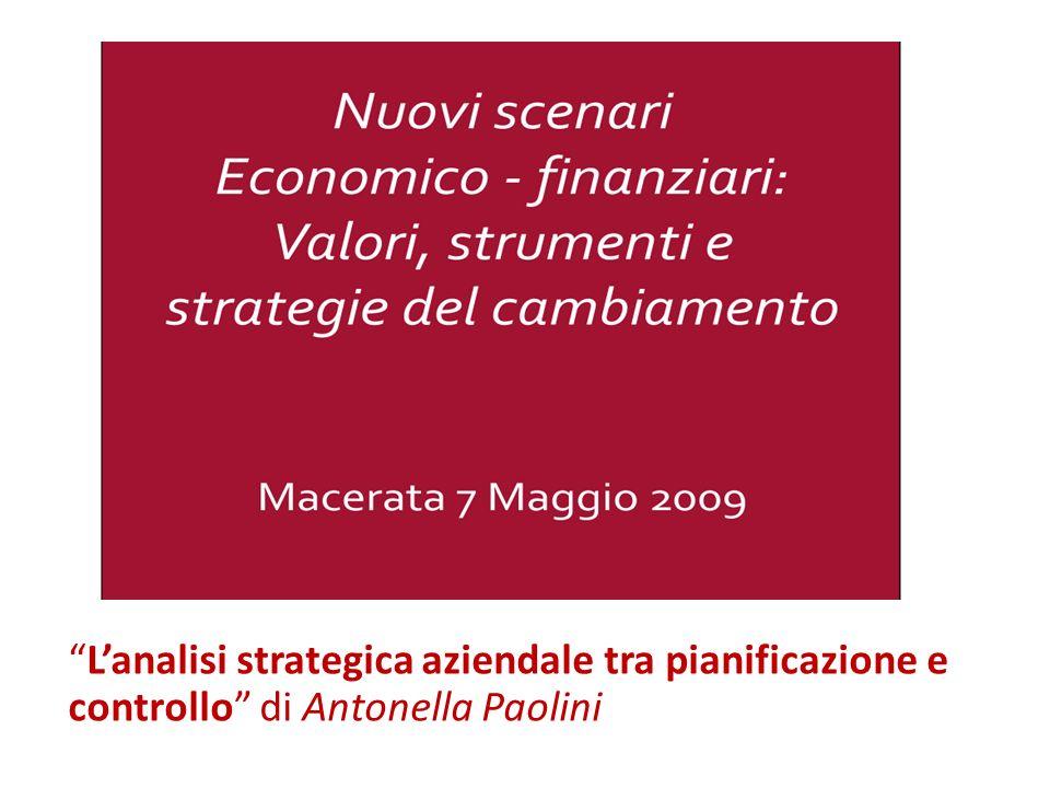 Lanalisi strategica aziendale tra pianificazione e controllo di Antonella Paolini