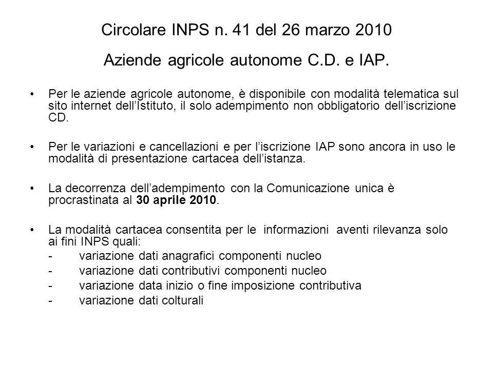 Circolare INPS n. 41 del 26 marzo 2010 Aziende agricole autonome C.D.