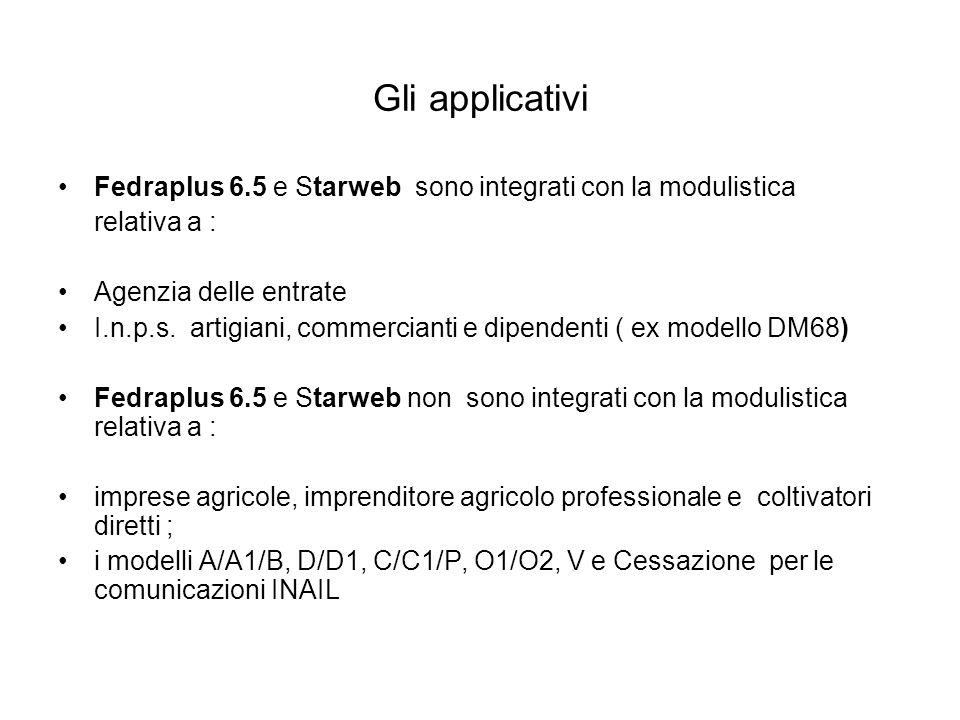 Gli applicativi Fedraplus 6.5 e Starweb sono integrati con la modulistica relativa a : Agenzia delle entrate I.n.p.s.