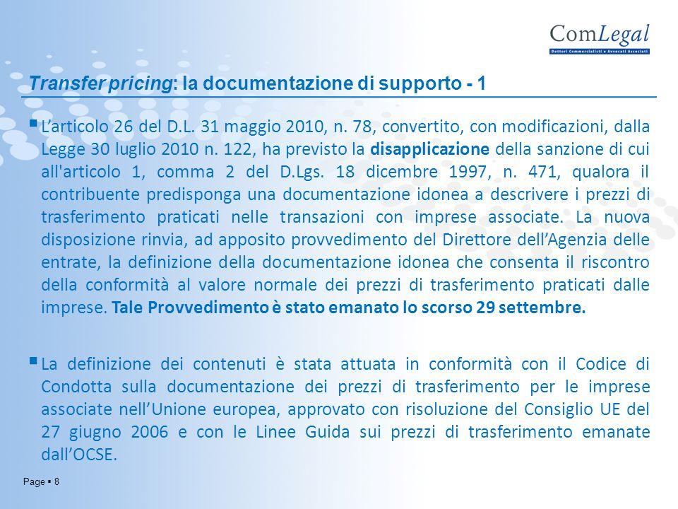 Page 9 Transfer pricing: il Masterfile Il Masterfile raccoglie informazioni relative al gruppo.