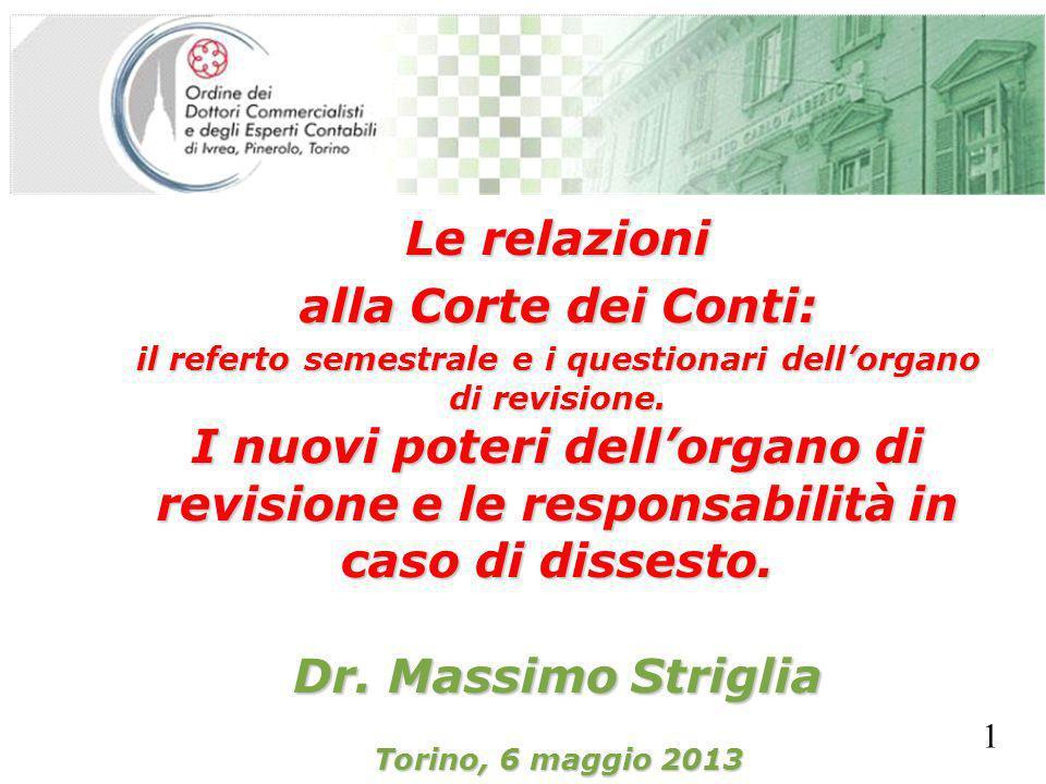 SEGRETERIA PROVINCIALE - TORINO Le relazioni alla Corte dei Conti: il referto semestrale e i questionari dellorgano di revisione.