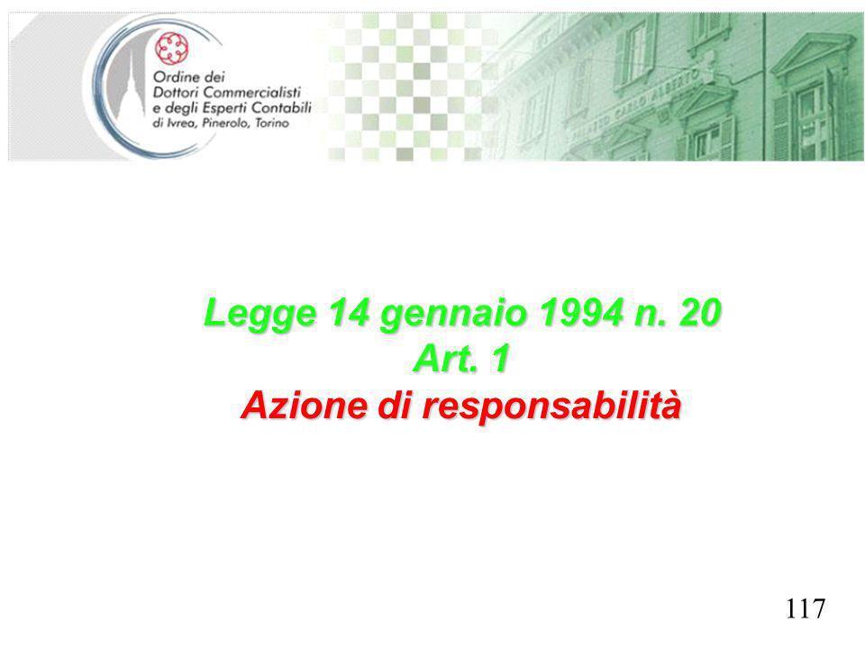 SEGRETERIA PROVINCIALE - TORINO Legge 14 gennaio 1994 n. 20 Art. 1 Azione di responsabilità 117