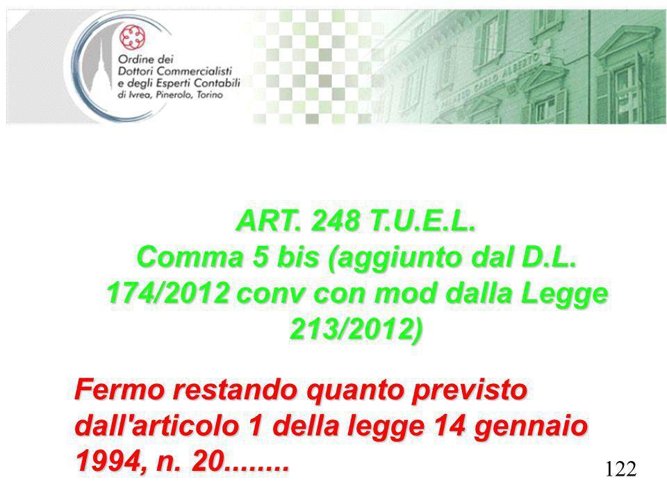 SEGRETERIA PROVINCIALE - TORINO ART. 248 T.U.E.L. Comma 5 bis (aggiunto dal D.L. 174/2012 conv con mod dalla Legge 213/2012) Fermo restando quanto pre