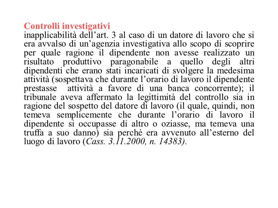 Controlli investigativi inapplicabilità dellart.