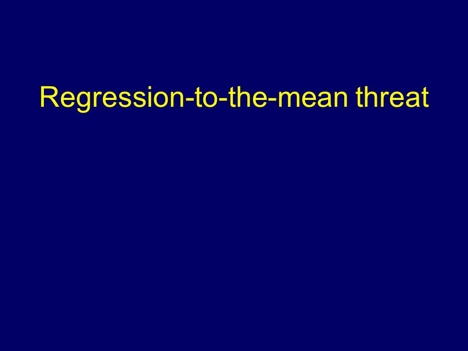 Regression-to-the-mean threat