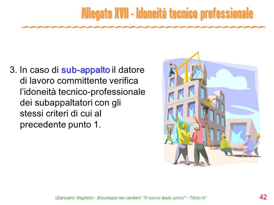 Giancarlo Negrello - Sicurezza nei cantieri: