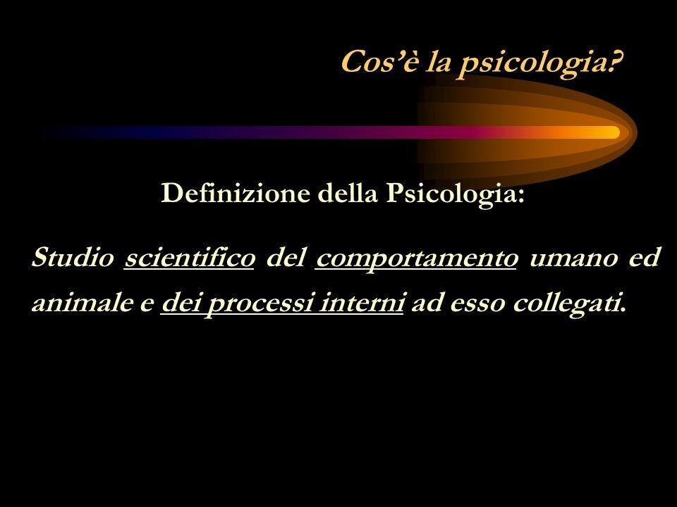 Cosè la psicologia.