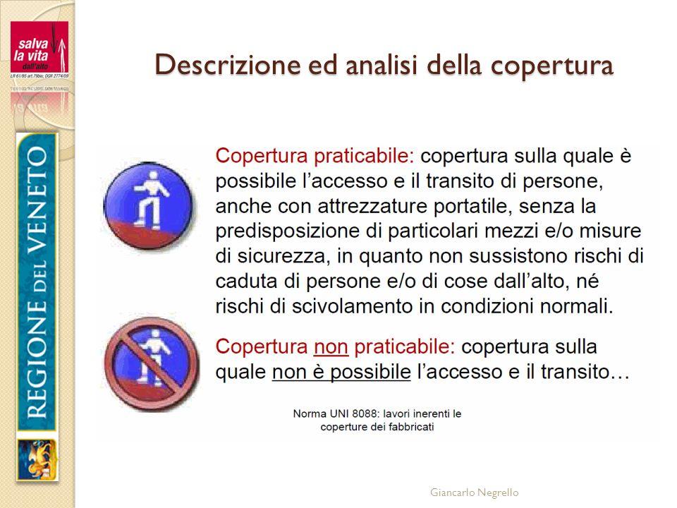 Giancarlo Negrello Descrizione ed analisi della copertura