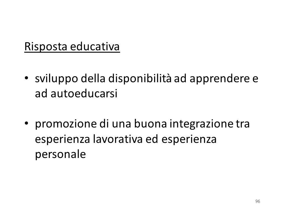 LAVORO Bisogni acquisizione ed affinamento di abilità (logico-cognitive, tecnico-pratiche, relazionali…) individuazione di occasioni di sviluppo perso