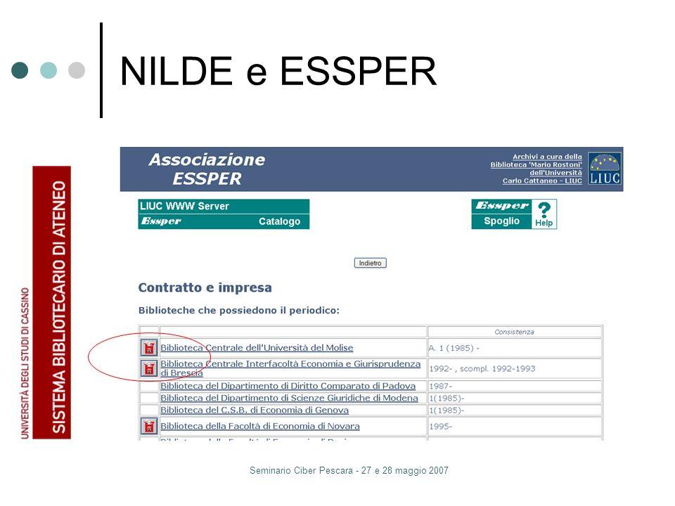 Seminario Ciber Pescara - 27 e 28 maggio 2007 NILDE e ESSPER