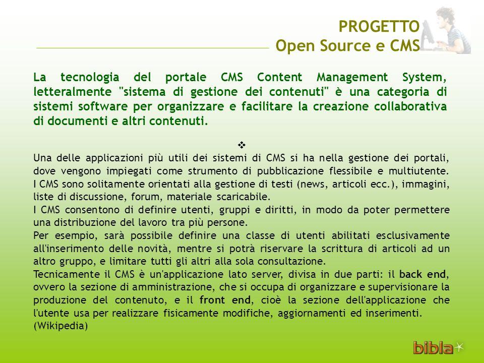 La tecnologia del portale CMS Content Management System, letteralmente sistema di gestione dei contenuti è una categoria di sistemi software per organizzare e facilitare la creazione collaborativa di documenti e altri contenuti.