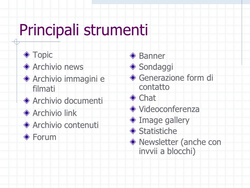 Principali strumenti Topic Archivio news Archivio immagini e filmati Archivio documenti Archivio link Archivio contenuti Forum Banner Sondaggi Generaz
