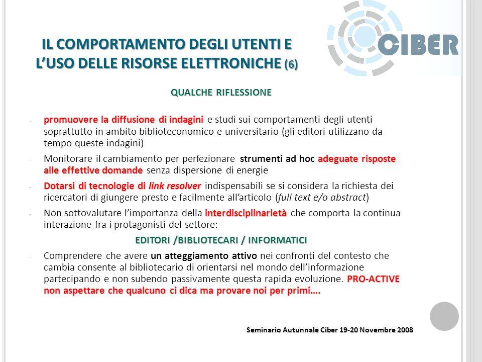 IL COMPORTAMENTO DEGLI UTENTI E LUSO DELLE RISORSE ELETTRONICHE (5) 3.