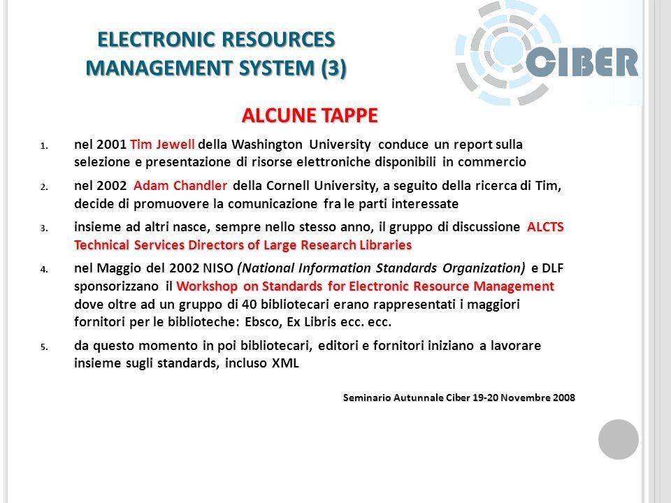ELECTRONIC RESOURCES MANAGEMENT SYSTEM (3) REQUISITI PER UN SISTEMA DI GESTIONE DI Risorse Elettroniche di QUALITA Acquisizione delle informazioni Acq
