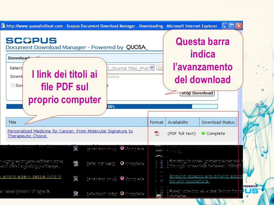 Questa barra indica lavanzamento del download I link dei titoli ai file PDF sul proprio computer