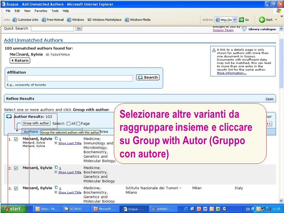 Selezionare altre varianti da raggruppare insieme e cliccare su Group with Autor (Gruppo con autore)