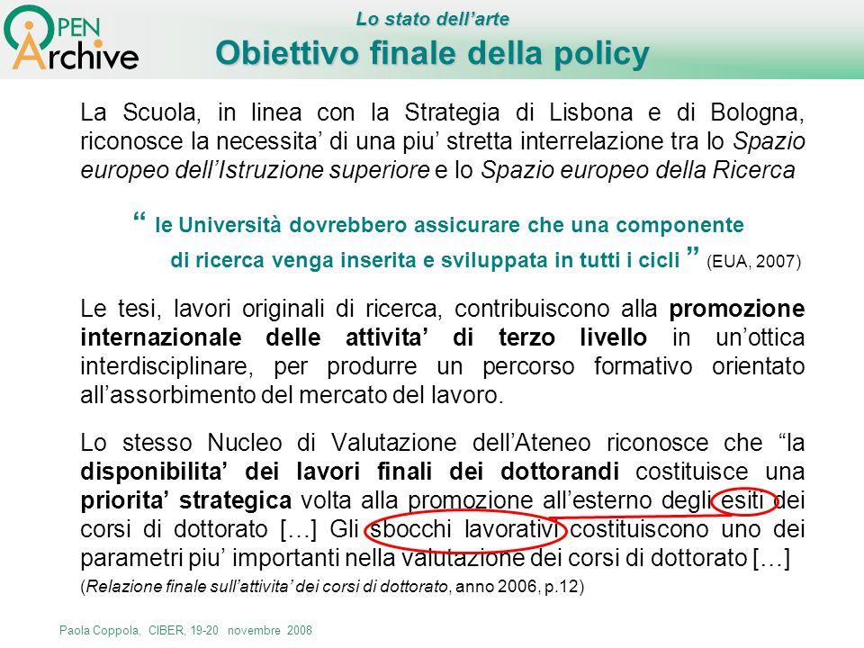 Paola Coppola, CIBER, 19-20 novembre 2008 La Scuola, in linea con la Strategia di Lisbona e di Bologna, riconosce la necessita di una piu stretta inte