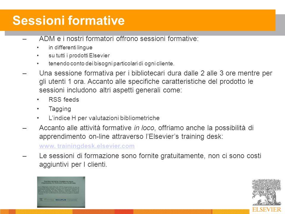 Sessioni formative –ADM e i nostri formatori offrono sessioni formative: in differenti lingue su tutti i prodotti Elsevier tenendo conto dei bisogni particolari di ogni cliente.