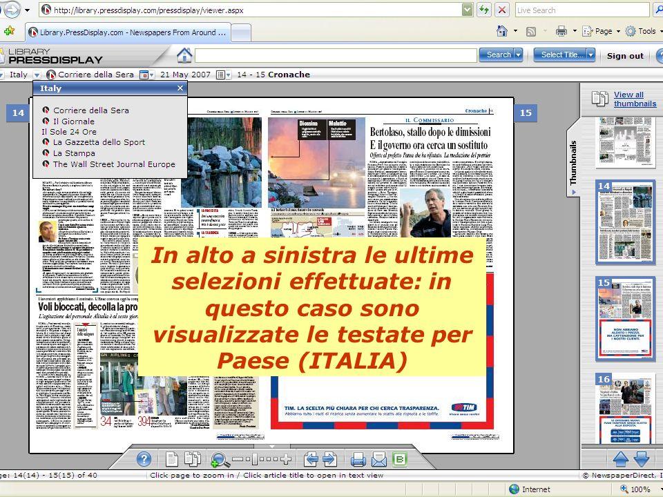 In alto a sinistra le ultime selezioni effettuate: in questo caso sono visualizzate le testate per Paese (ITALIA)