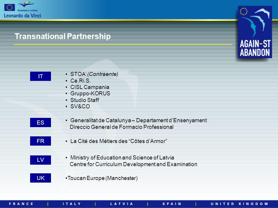 Transnational Partnership STOA (Contraente) Ce.Ri.S.