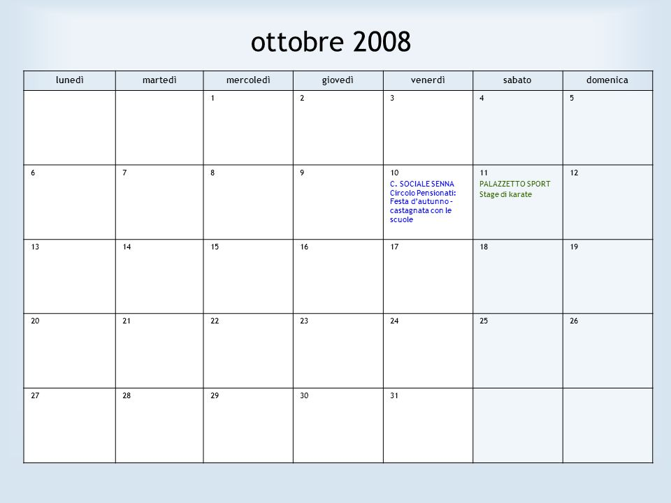 ottobre 2008 lunedìmartedìmercoledìgiovedìvenerdìsabatodomenica 12345 678910 C.
