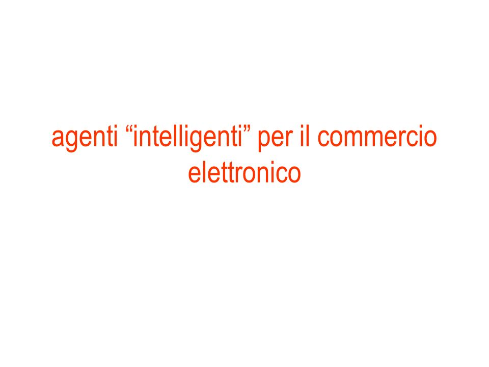 agenti intelligenti per il commercio elettronico