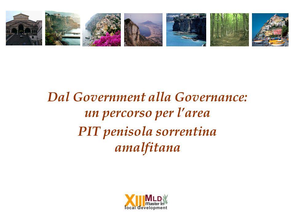 Dal Government alla Governance: un percorso per larea PIT penisola sorrentina amalfitana