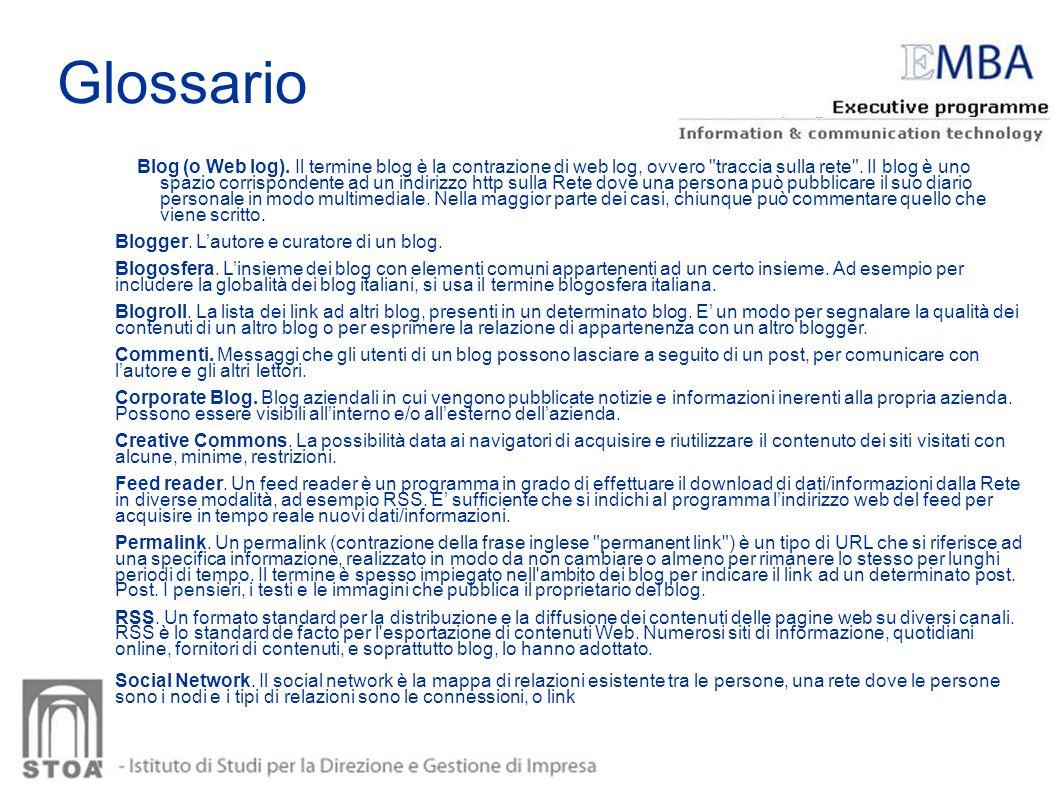 Glossario Blog (o Web log). Il termine blog è la contrazione di web log, ovvero