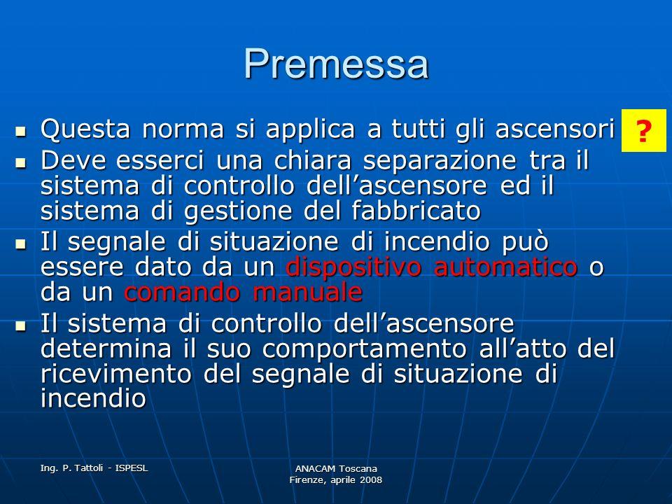 Ing. P. Tattoli - ISPESL ANACAM Toscana Firenze, aprile 2008